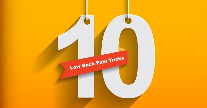 10 Tricks to Manage Low Back Pain